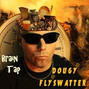 Dougy Flyswatter Foto artis