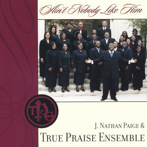 J. Nathan Paige & True Praise Ensemble Foto artis