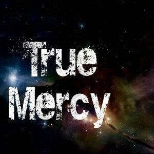 True Mercy Foto artis