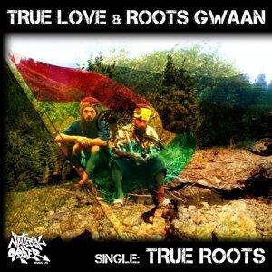 True Love, Roots Gwaan Foto artis
