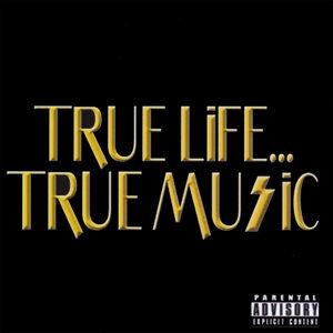 True Life...True Music Foto artis