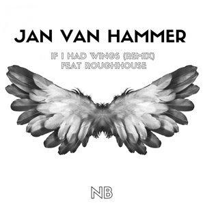 Jan Van Hammer featuring Roughhouse Foto artis