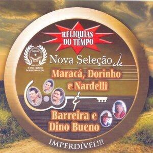 Maracá, Dorinho & Nardeli, Barreira & Dino Bueno Foto artis