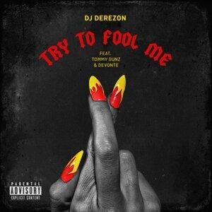 DJ Derezon feat. Tommy Gunz & Devonte Foto artis