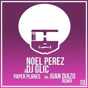 Noel Perez & DJ Glic Foto artis
