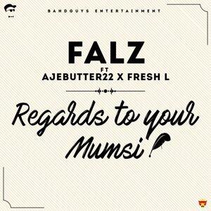 Falz feat. Ajebutter22 and Fresh L Foto artis