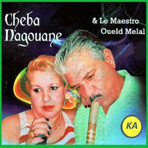 Cheba Nagouane, Oueld Melal Foto artis