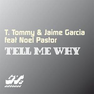 T. Tommy, Jaime Garcia Foto artis