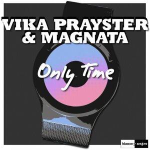 Vika Prayster, Magnata Foto artis