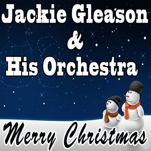 Jackie Gleason & His Orchestra 歌手頭像