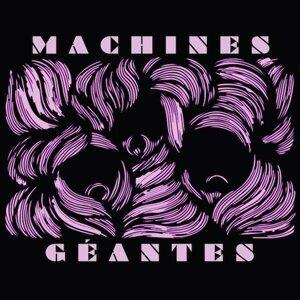 Machines Géantes Foto artis