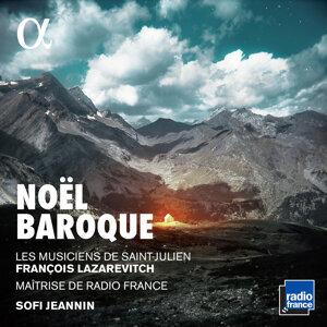 Les Musiciens de Saint-Julien, François Lazarevitch, Maîtrise de Radio France, Sofi Jeannin Foto artis