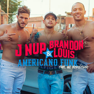 J Nup & Brandon Louis Feat. Rodolfinho Foto artis
