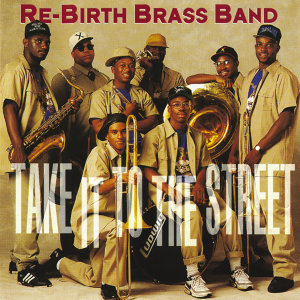 The Rebirth Brass Band 歌手頭像
