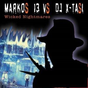 Marcos 13, DJ X-Tasy Foto artis