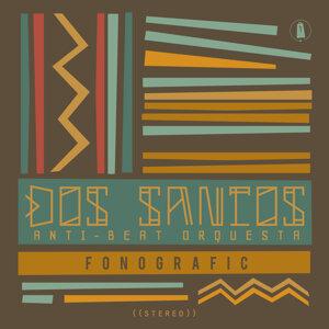Dos Santos: Anti-Beat Orquesta Foto artis