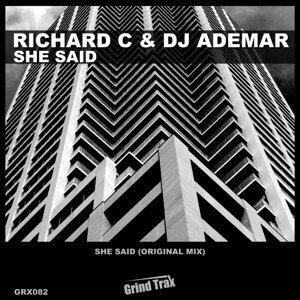 Richard C, DJ Ademar Foto artis