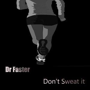 Dr Faster Foto artis
