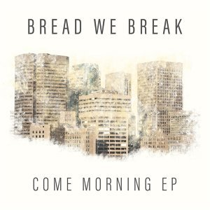 Bread We Break Foto artis