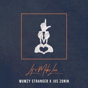 Mumzy Stranger, Jus Zonin Foto artis