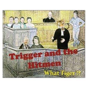 Trigger and the Hitmen Foto artis