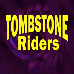 Tombstone Riders Foto artis