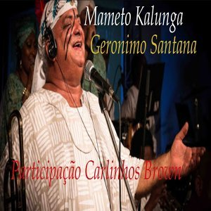 Geronimo Santana Feat. Carlinhos Brown Foto artis