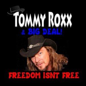 Tommy Roxx, Big Deal Foto artis