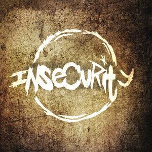 Insecurity Foto artis