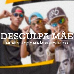 MC Nene & MC Magrão Feat. MC Nego Foto artis
