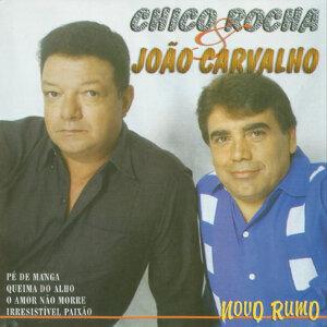Chico Rocha, João Carvalho Foto artis