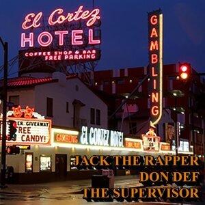 The Supervisor, Jack the Rapper, Don Def Foto artis
