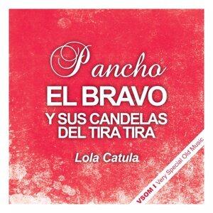 Pancho el Bravo, Candelas del Tira Tira Foto artis