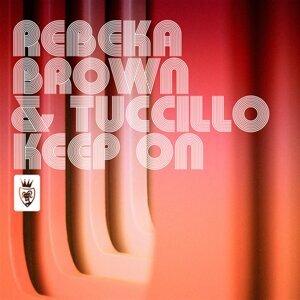 Rebeka Brown, Tuccillo Foto artis