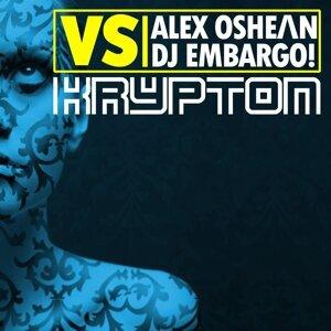 Alex Oshean, DJ Embargo Foto artis