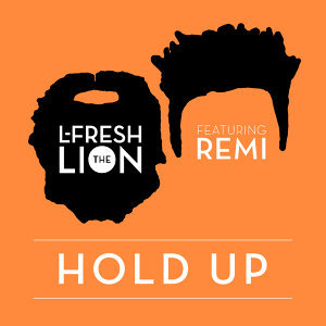 L-FRESH The LION feat. Remi Foto artis