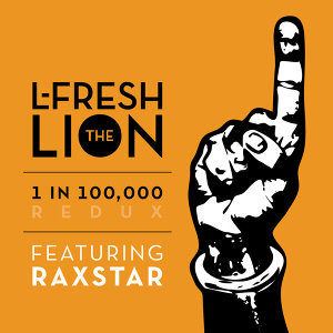 L-FRESH The LION feat. Raxstar Foto artis