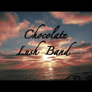 Chocolate Lush Band Foto artis