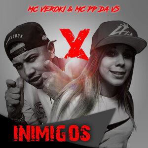 MC Veroki & MC PP da Vs Foto artis