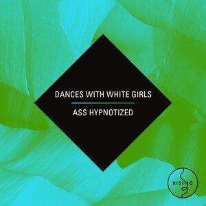 Dances With White Girls Foto artis