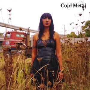 Cold Metal Foto artis