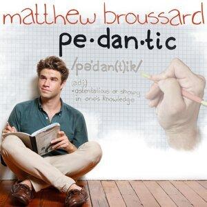 Matthew Broussard Foto artis