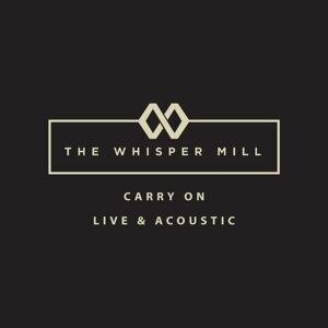 The Whisper Mill Foto artis