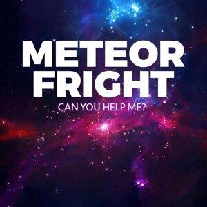 Meteor Fright Foto artis