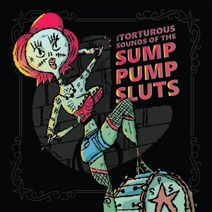 The Sump Pump Sluts Foto artis
