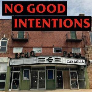 No Good Intentions Foto artis