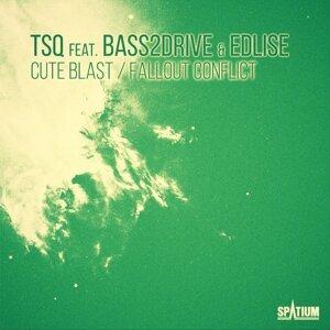 TSQ, Bass2Drive, EDLISE Foto artis