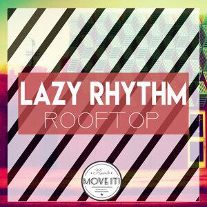 Lazy Rhythm Foto artis