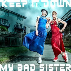 My Bad Sister, Major Upset Foto artis