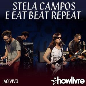 Stela Campos e Eat Beat Repeat Foto artis